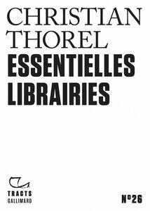 Tracts (N°26) - Essentielles librairies