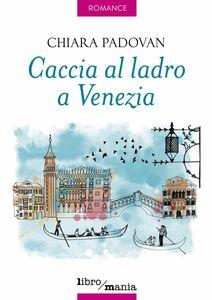Caccia al ladro a Venezia