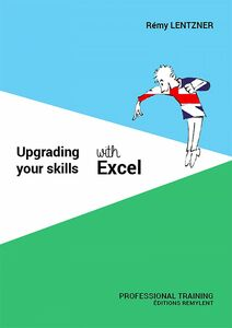 Upgrading your skills with excel Professional Training