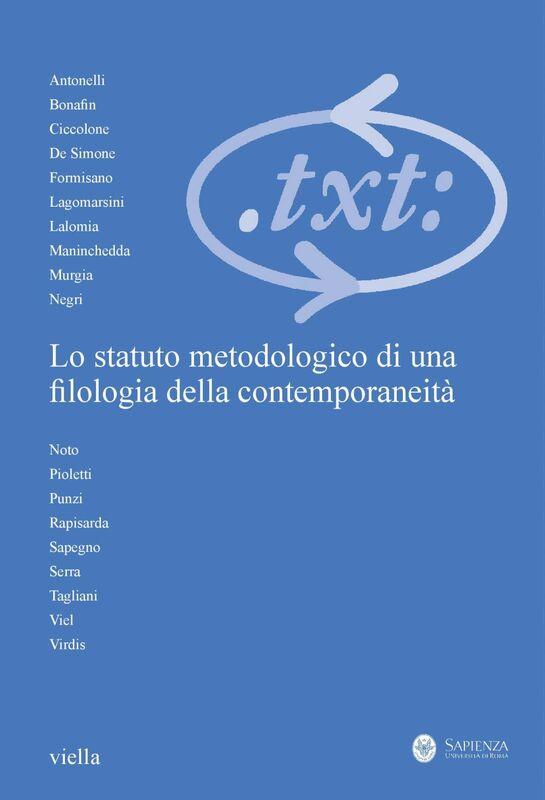 Critica del testo (2020) Vol. 23/3 Lo statuto metodologico di una filologia della contemporaneità