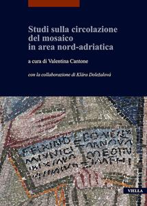 Studi sulla circolazione del mosaico in area nord-adriatica