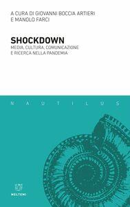 Shockdown Media, cultura, comunicazione e ricerca nella pandemia