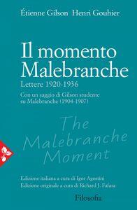 Il momento Malebranche Lettere 1920-1936