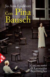 Con Pina Bausch