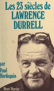 Les vingt-trois siècles de Lawrence Durrell