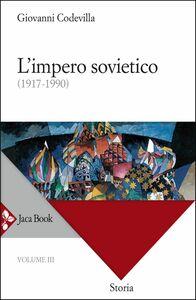 L'impero sovietico (1917-1990)
