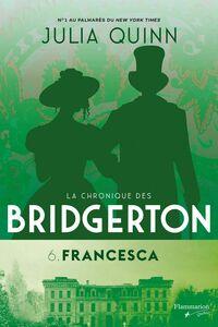 Francesca La chronique des Bridgerton - 6