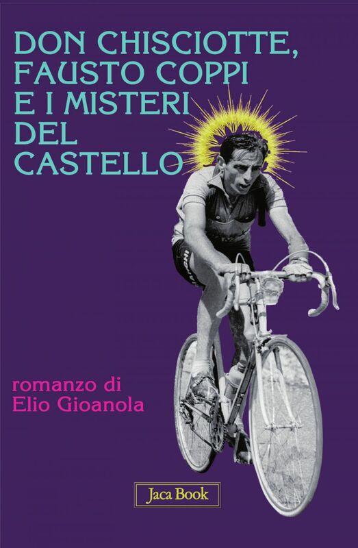 Don Chisciotte, Fausto Coppi e i misteri del castello