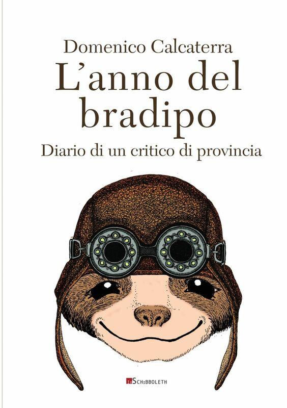 L'anno del bradipo Diario di un critico di provincia