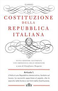 Costituzione della Repubblica Italiana Nuova edizione aggiornata con cronologia delle modifiche