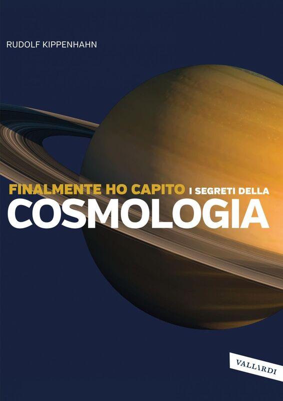 Finalmente ho capito i segreti della cosmologia