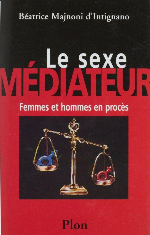 Le Sexe médiateur
