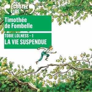 Tobie Lolness (Tome 1) - La vie suspendue
