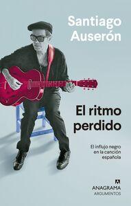 El ritmo perdido El influjo negro en la canción española