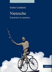 Nietzsche Il pensiero in cammino