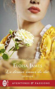 Les Wilde (Tome 5) - Le dernier amour du duc