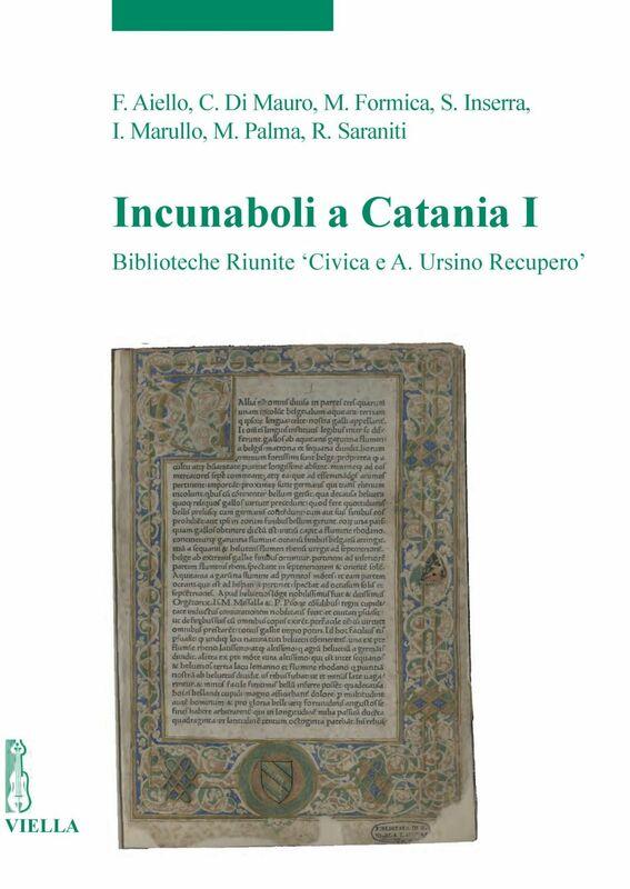 Incunaboli a Catania I Biblioteche Riunite 'Civica e A. Ursino Recupero'