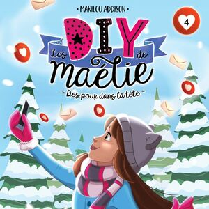 Les DIY de Maélie - tome 4 Des poux dans la tête