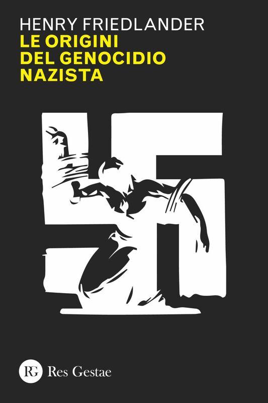 Le origini del genocidio nazista