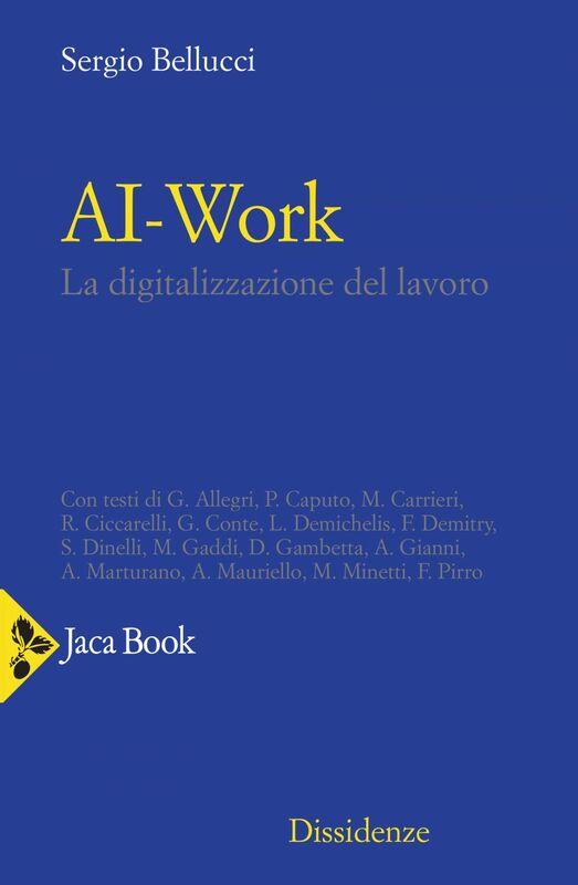 AI-Work La digitalizzazione del lavoro