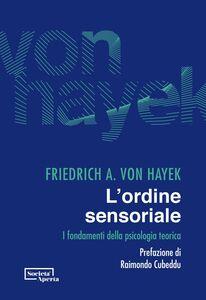 L'ordine sensoriale I fondamenti della psicologia teorica