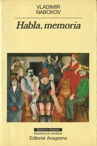 Habla, memoria Una autobiografía revisitada