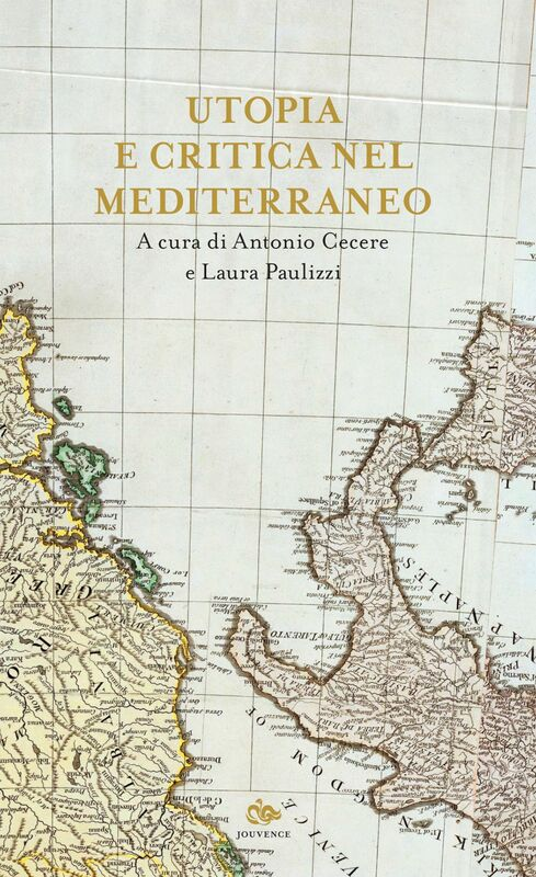 Utopia e critica nel Mediterraneo