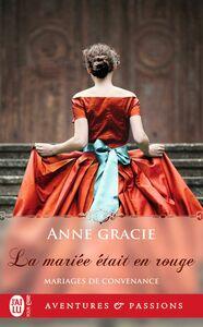 Mariages de convenance (Tome 4) - La mariée était en rouge