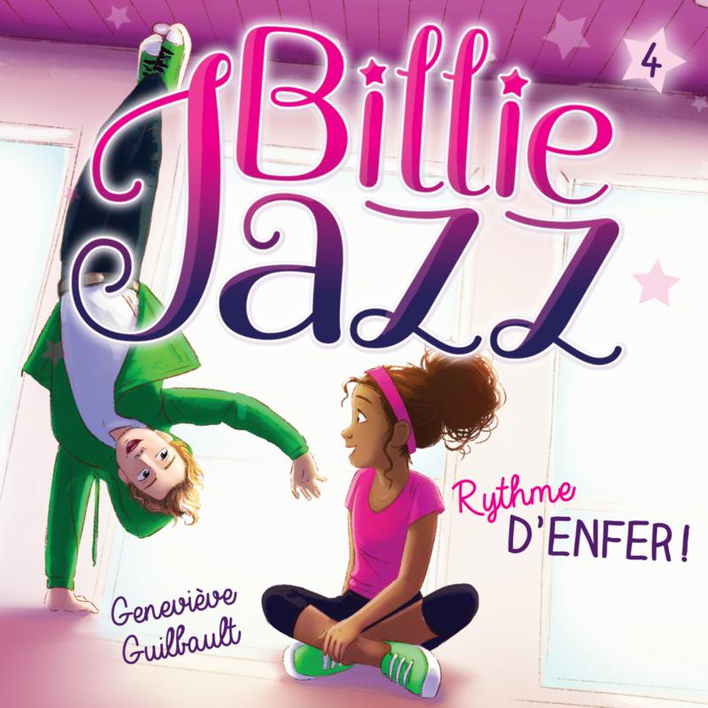 Billie Jazz - Tome 4 Rythme d'enfer !
