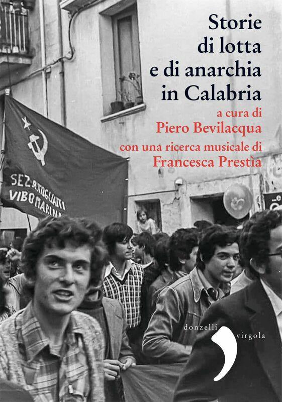 Storia di lotta e di anarchia in Calabria