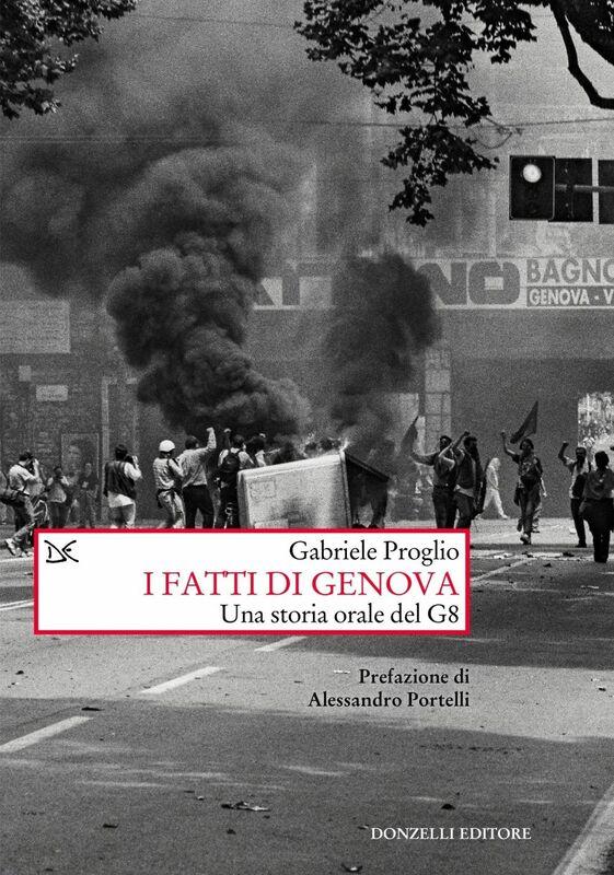 I fatti di Genova Una storia orale del G8