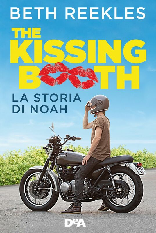 The kissing booth. La storia di Noah