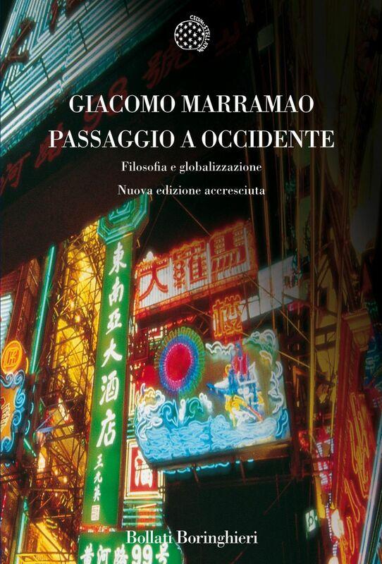 Passaggio a Occidente Filosofia e globalizzazione