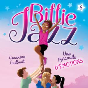 Billie Jazz - Tome 6 Une pyramide d'émotion