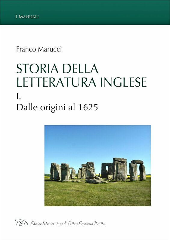 Storia della letteratura inglese. Vol. I. Dalle origini al 1625