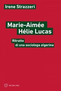 Marie-Aimée Hélie Lucas Ritratto di una sociologa algerina