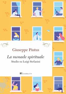 La monade spirituale Studio su Luigi Stefanini