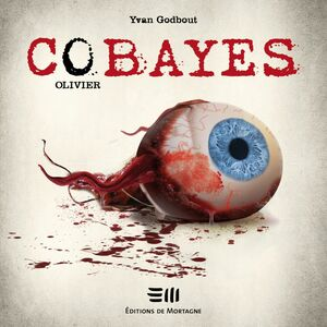 Cobayes - Tome 5 : Olivier