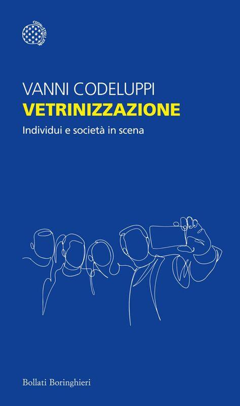Vetrinizzazione Individui e società in scena