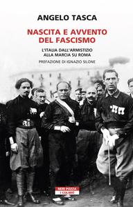 Nascita e avvento del fascismo L'Italia dall'armistizio alla marcia su Roma