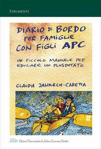 Diario di Bordo per Famiglie con Figli APC Un Piccolo Manuale per Educare un Plusdotato