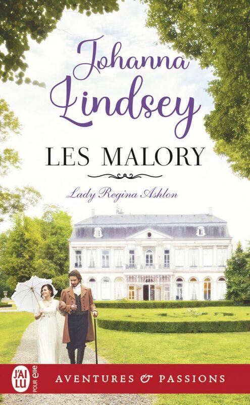 Les Malory (Tome 1) - Lady Regina Ashton