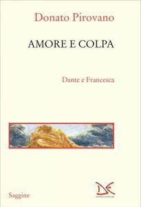 Amore e colpa Dante e Francesca
