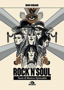 Rock'n'soul Storie di musica e spiritualità