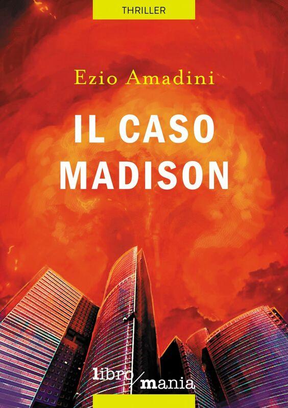 Il caso Madison