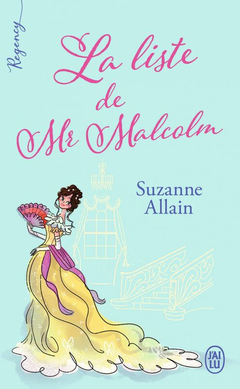 Regency - La liste de Mr Malcolm