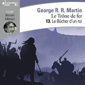 Le Trône de fer (Tome 13) - Le Bûcher d'un roi
