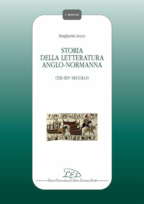 Storia della Letteratura Anglo-normanna (XII-XIV Secolo)