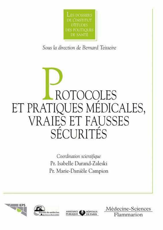Protocoles et pratiques médicales : vraies et fausses sécurités