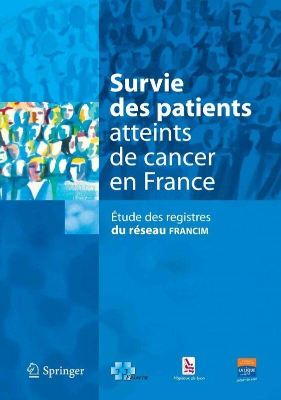 Survie des patients atteints de cancer en France : étude des registres du réseau Francim